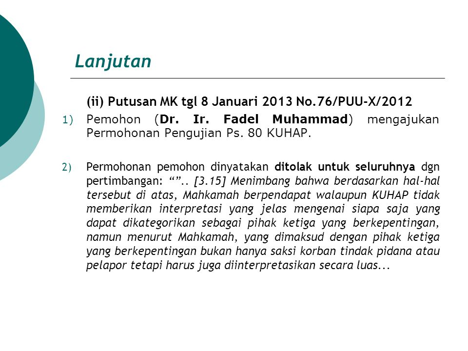 Lanjutan (ii) Putusan MK tgl 8 Januari 2013 No.76/PUU-X/2012