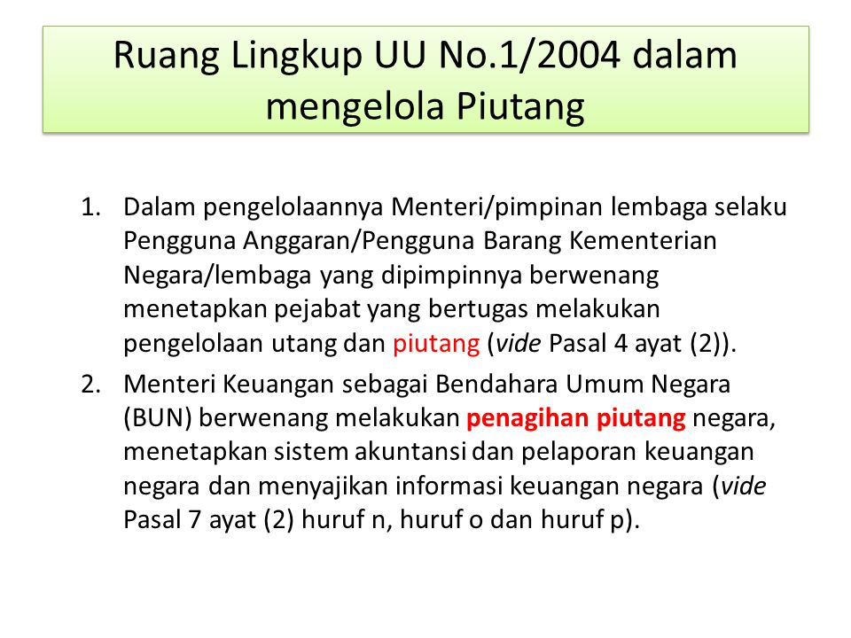 Ruang Lingkup UU No.1/2004 dalam mengelola Piutang