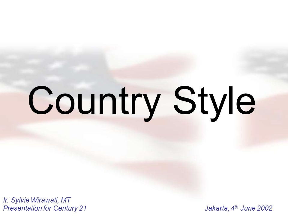Country Style Ir. Sylvie Wirawati, MT