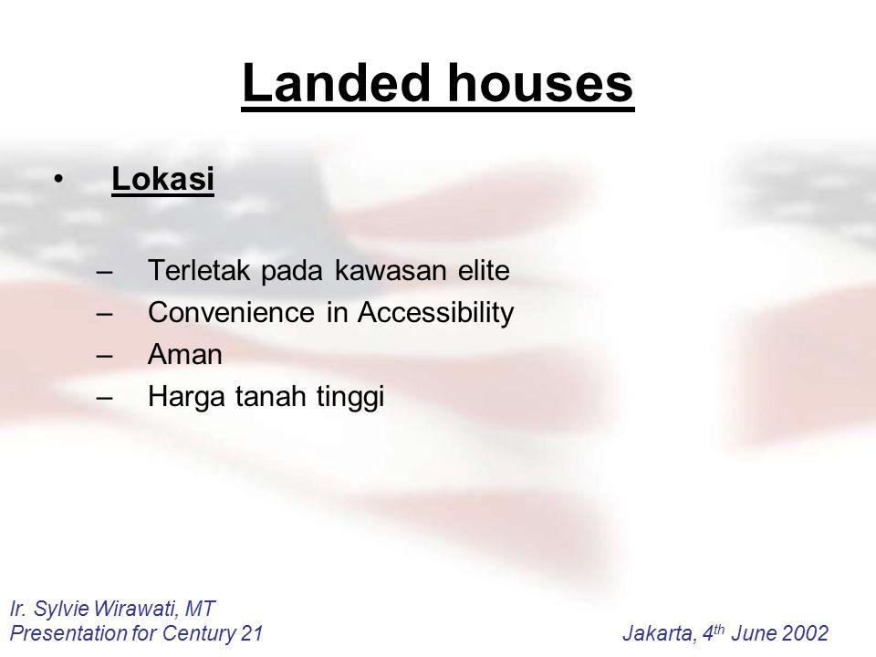 Landed houses Lokasi Terletak pada kawasan elite
