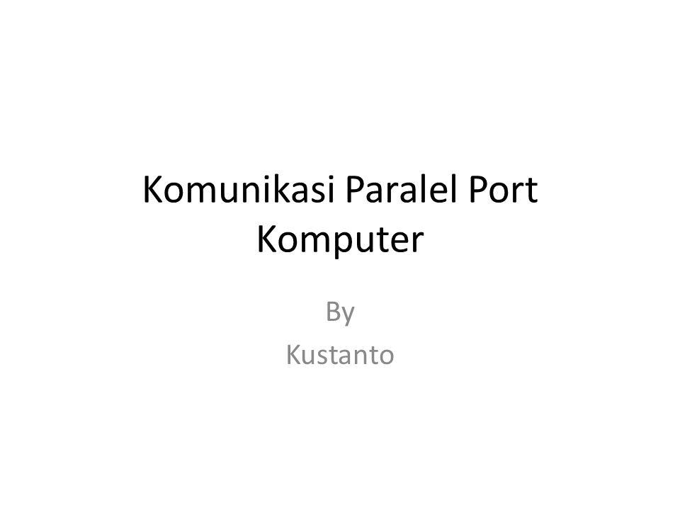 Komunikasi Paralel Port Komputer