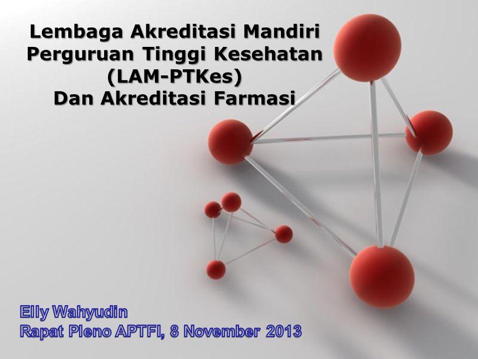 Lembaga Akreditasi Mandiri Perguruan Tinggi Kesehatan (LAM-PTKes)