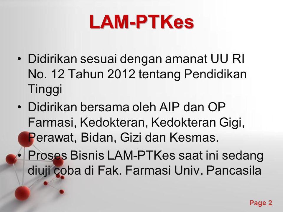 LAM-PTKes Didirikan sesuai dengan amanat UU RI No. 12 Tahun 2012 tentang Pendidikan Tinggi.