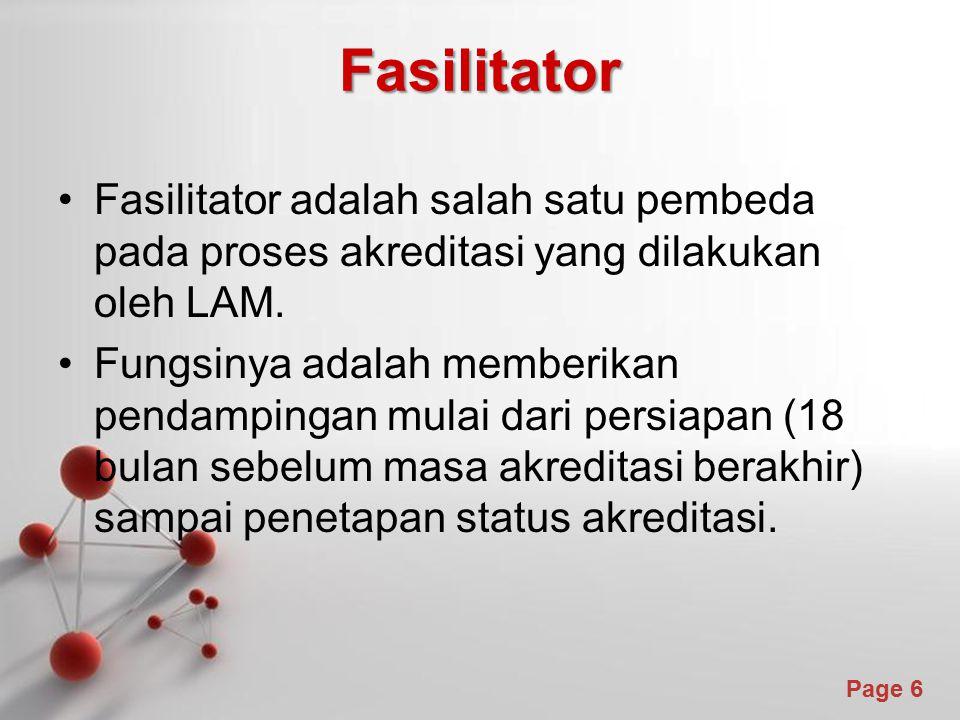 Fasilitator Fasilitator adalah salah satu pembeda pada proses akreditasi yang dilakukan oleh LAM.