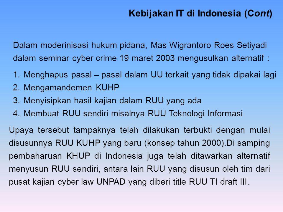 Kebijakan IT di Indonesia (Cont)