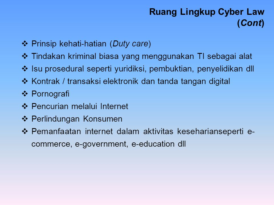 Ruang Lingkup Cyber Law (Cont)