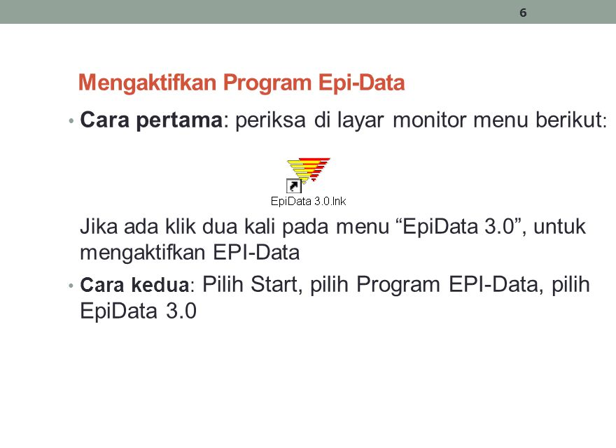 Mengaktifkan Program Epi-Data