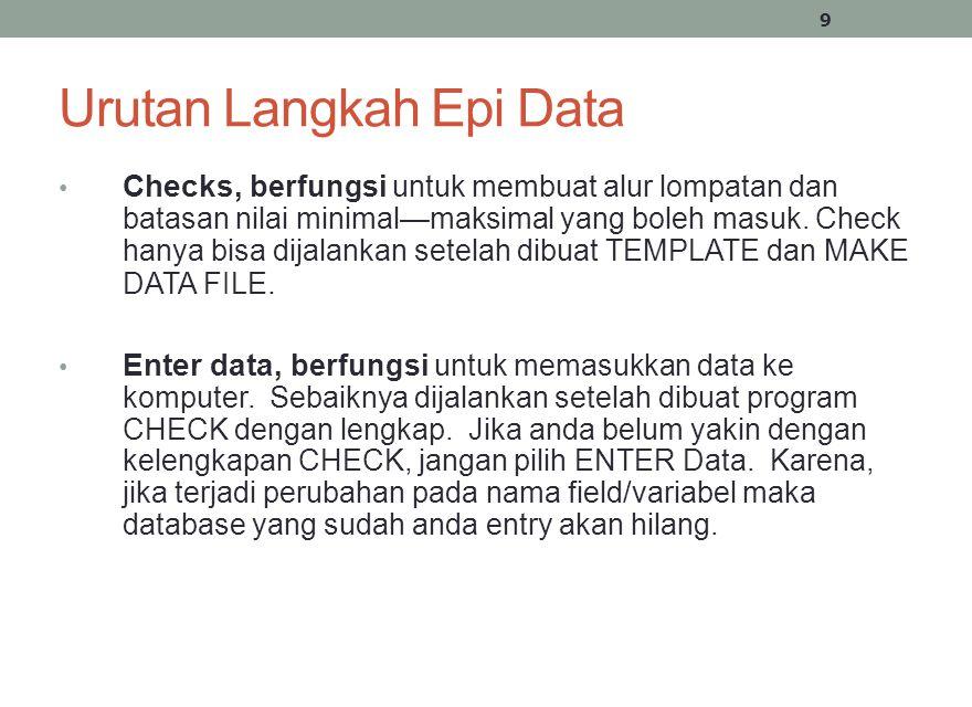 Urutan Langkah Epi Data