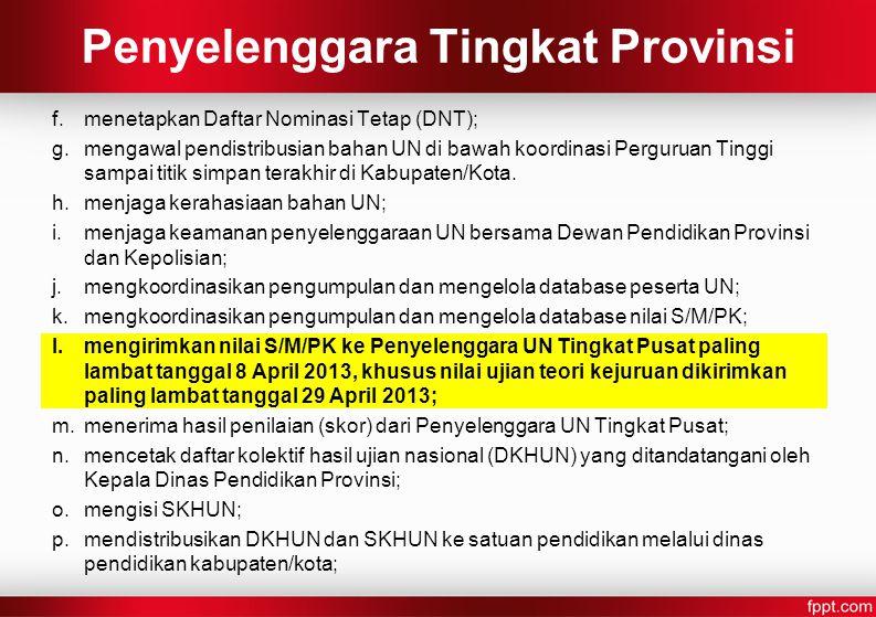 Penyelenggara Tingkat Provinsi