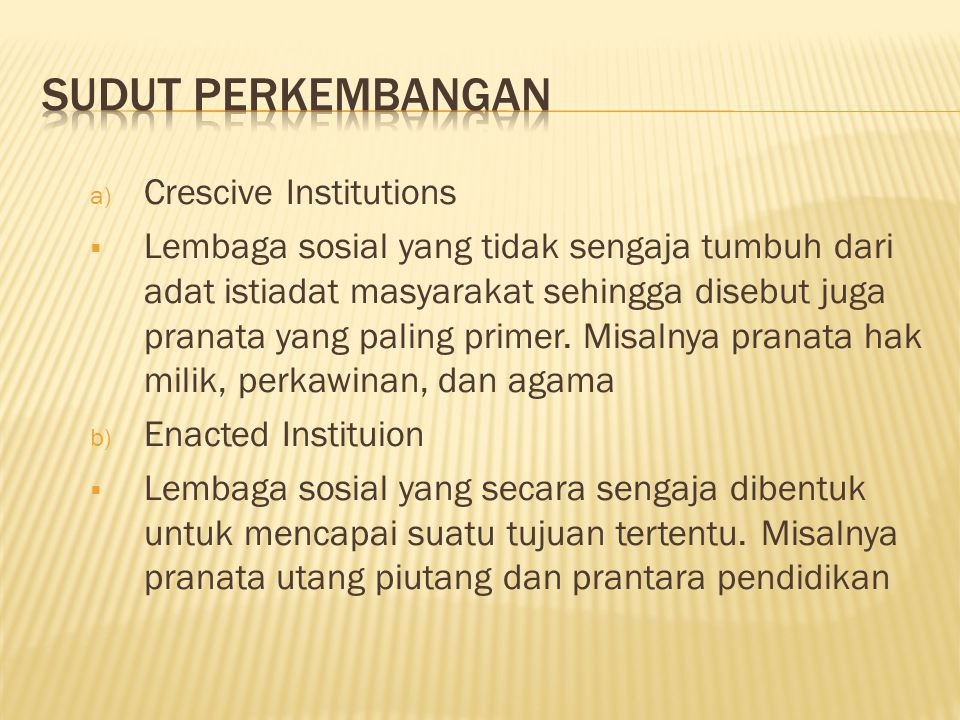 SUDUT PERKEMBANGAN Crescive Institutions