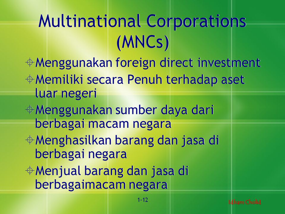Multinational Corporations (MNCs)