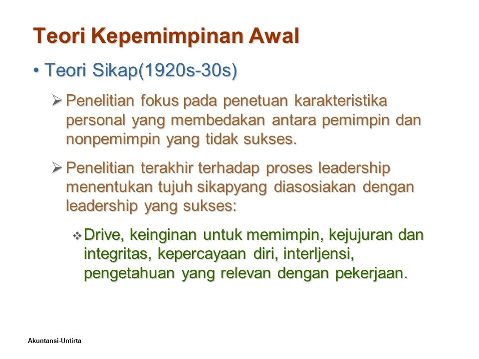 Teori Kepemimpinan Awal