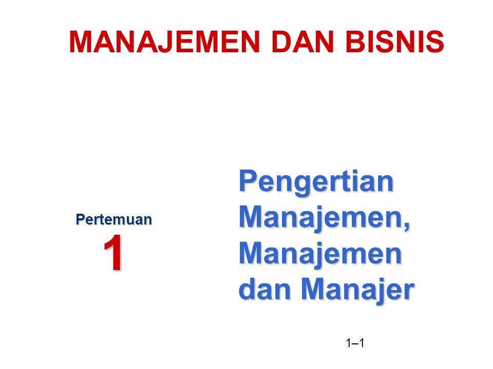 Pengertian Manajemen, Manajemen dan Manajer