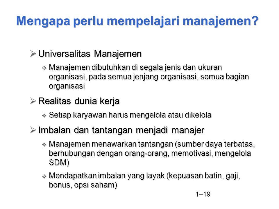 Mengapa perlu mempelajari manajemen
