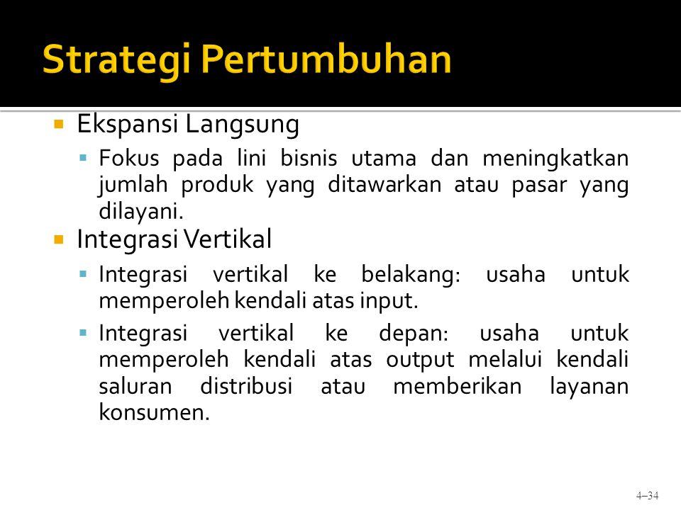Strategi Pertumbuhan Ekspansi Langsung Integrasi Vertikal