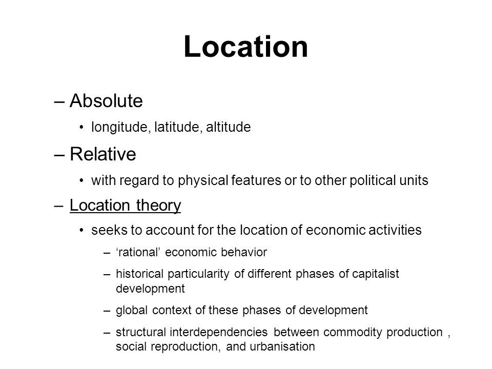 Location Absolute Relative Location theory