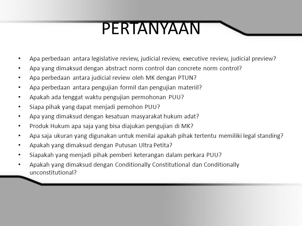 PERTANYAAN Apa perbedaan antara legislative review, judicial review, executive review, judicial preview