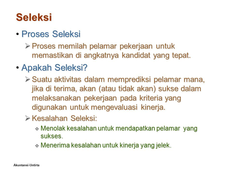 Seleksi Proses Seleksi Apakah Seleksi