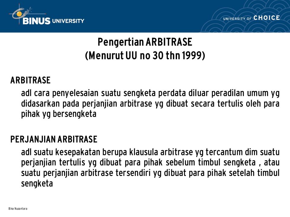 Pengertian ARBITRASE (Menurut UU no 30 thn 1999)