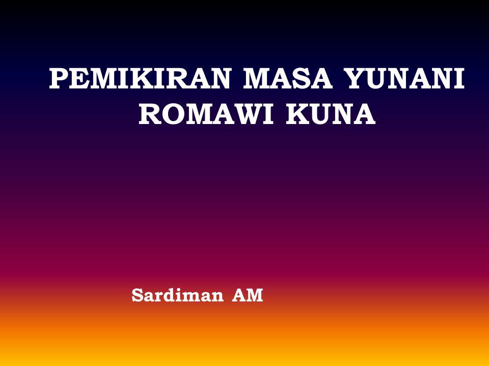 PEMIKIRAN MASA YUNANI ROMAWI KUNA