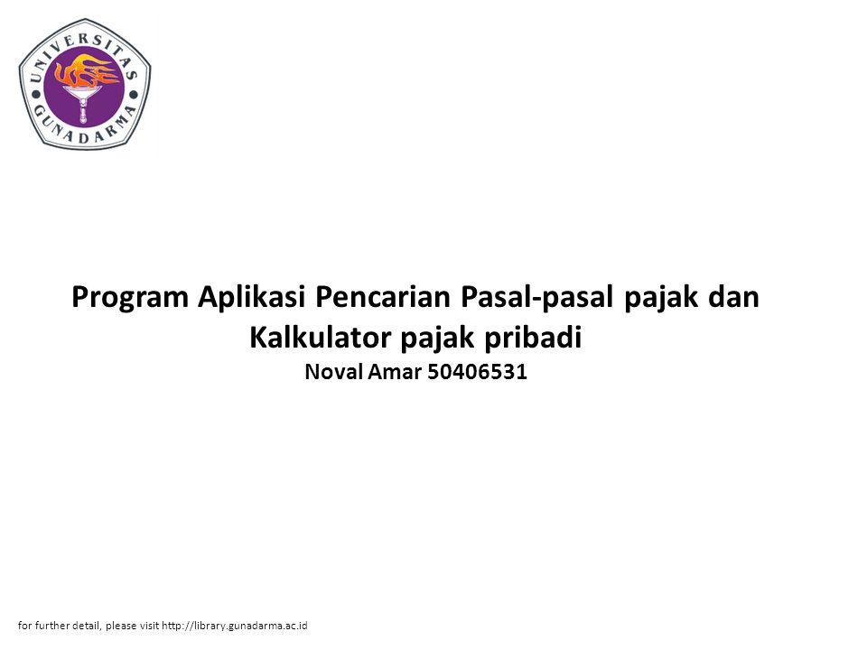 Program Aplikasi Pencarian Pasal-pasal pajak dan Kalkulator pajak pribadi Noval Amar 50406531