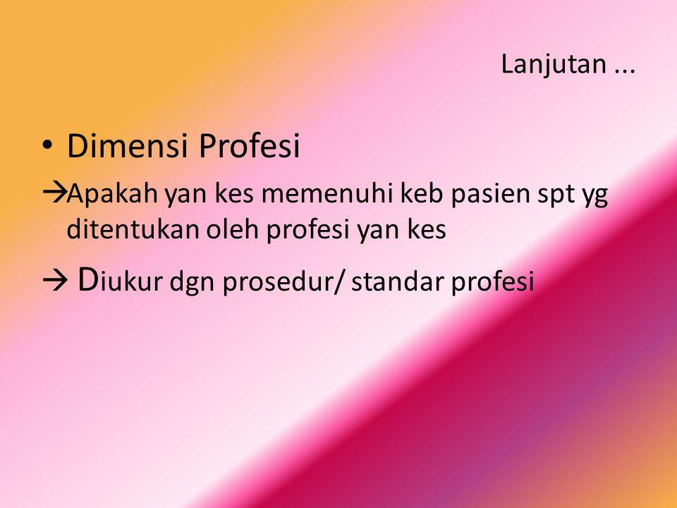 Dimensi Profesi Lanjutan ...