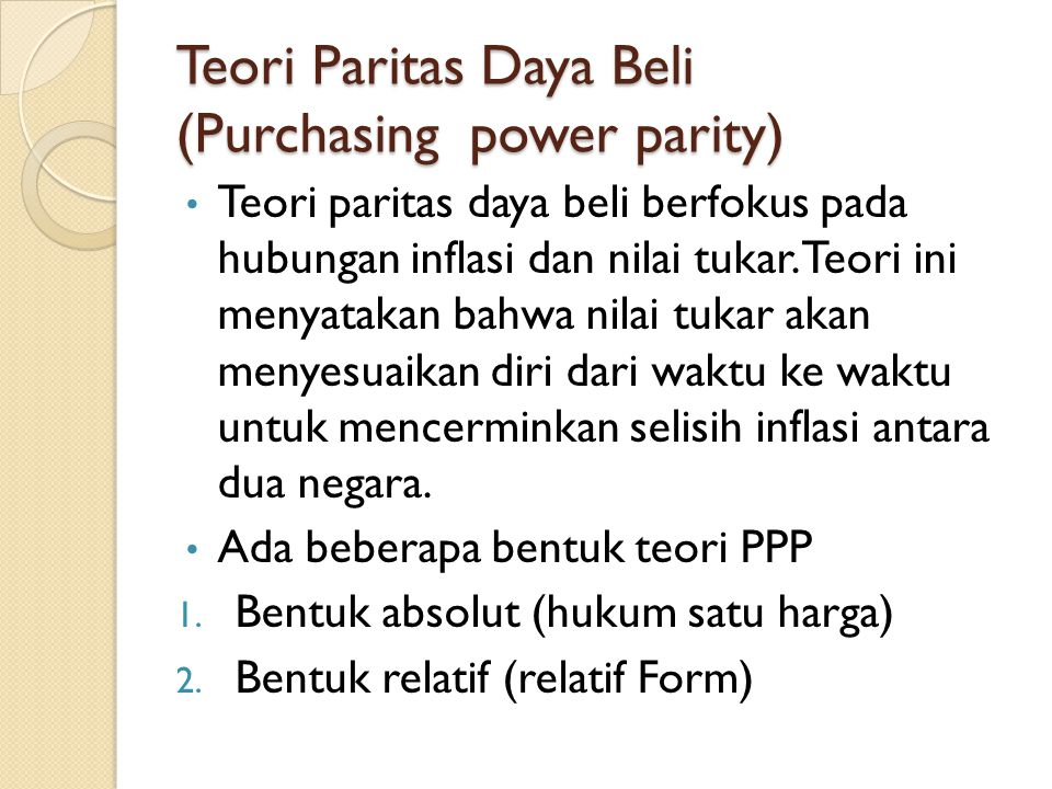 Teori Paritas Daya Beli (Purchasing power parity)