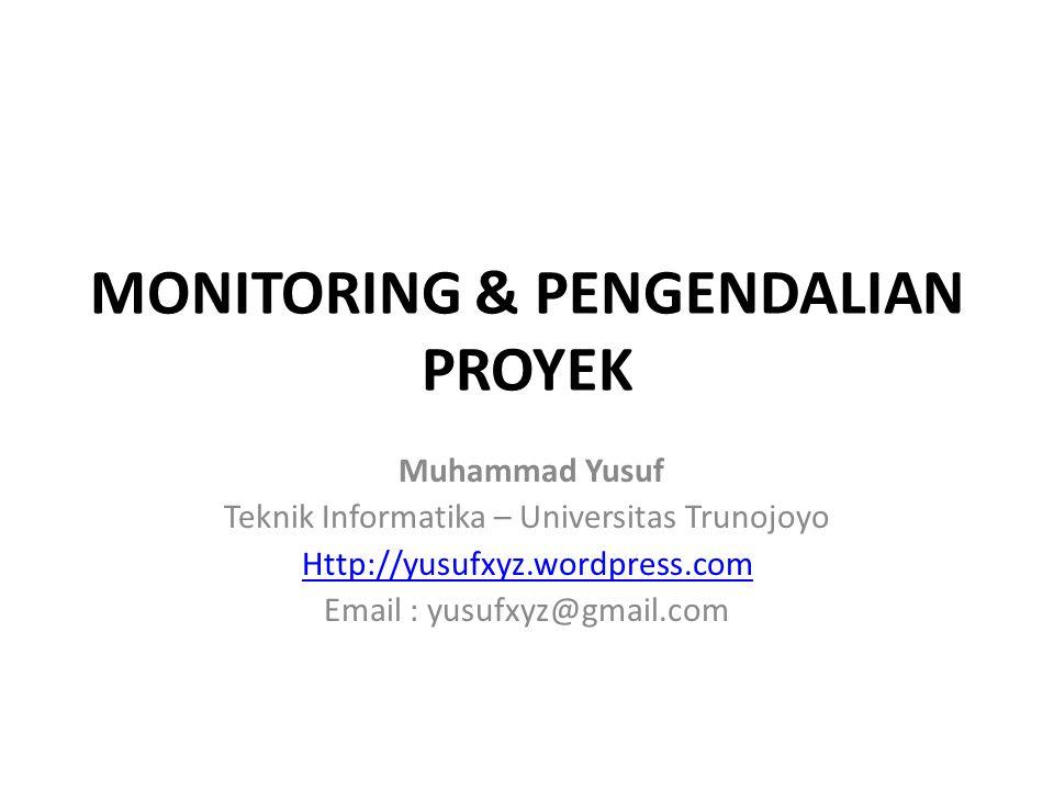 MONITORING & PENGENDALIAN PROYEK
