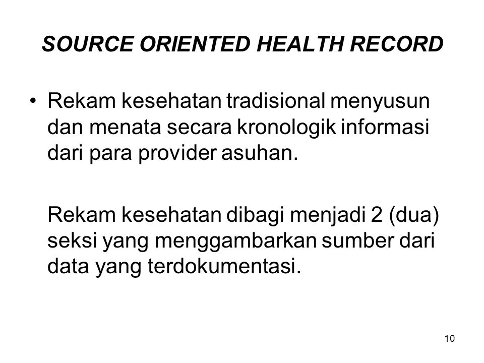 SOURCE ORIENTED HEALTH RECORD