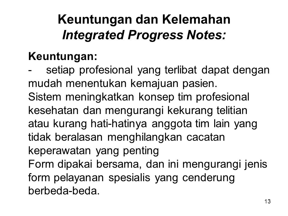 Keuntungan dan Kelemahan Integrated Progress Notes: