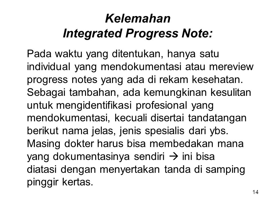 Kelemahan Integrated Progress Note: