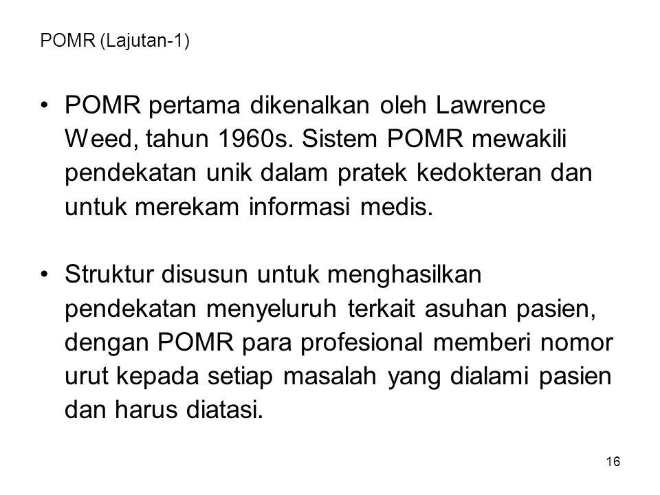 POMR pertama dikenalkan oleh Lawrence