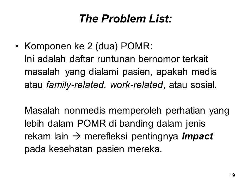 The Problem List: Komponen ke 2 (dua) POMR: