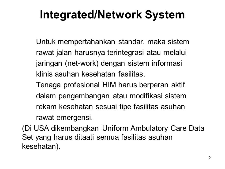 Integrated/Network System