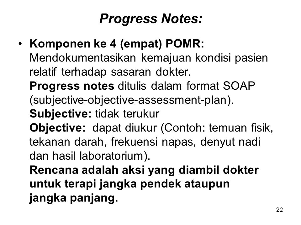 Progress Notes: Komponen ke 4 (empat) POMR: