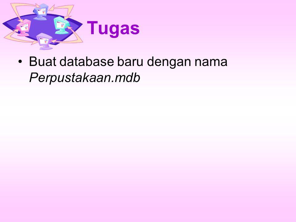 Tugas Buat database baru dengan nama Perpustakaan.mdb