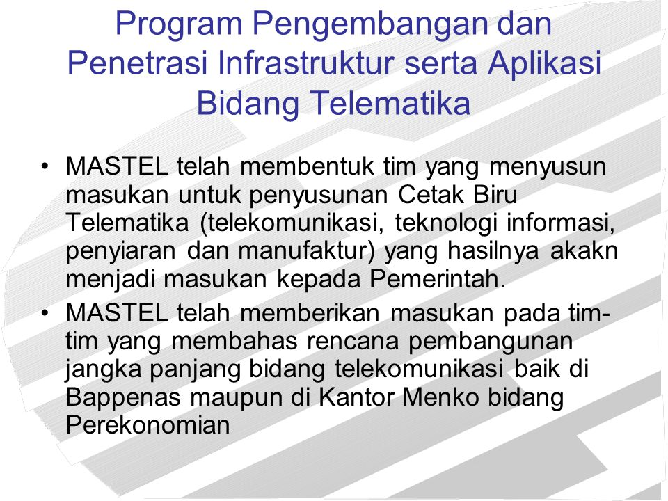 Program Pengembangan dan Penetrasi Infrastruktur serta Aplikasi Bidang Telematika