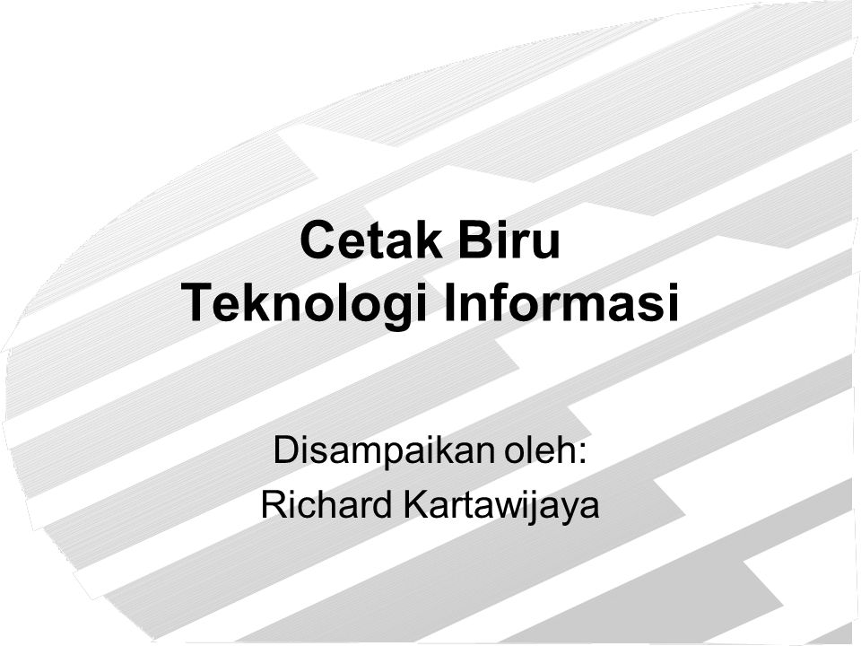 Cetak Biru Teknologi Informasi