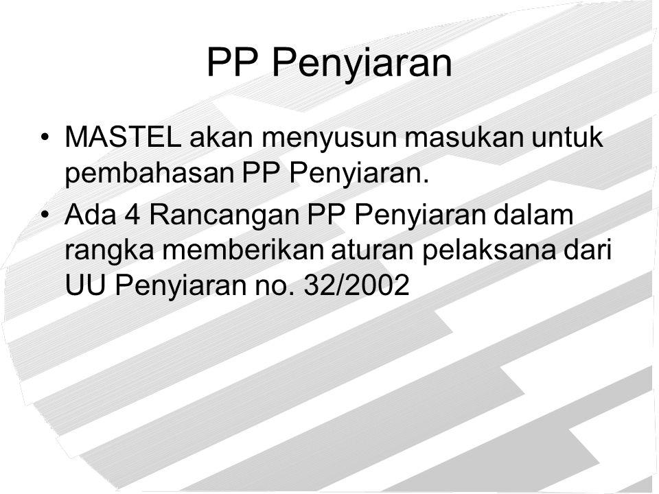 PP Penyiaran MASTEL akan menyusun masukan untuk pembahasan PP Penyiaran.