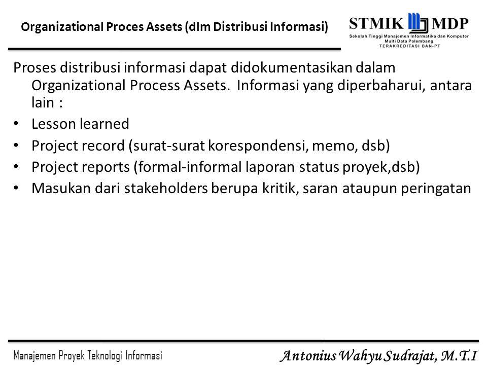 Organizational Proces Assets (dlm Distribusi Informasi)