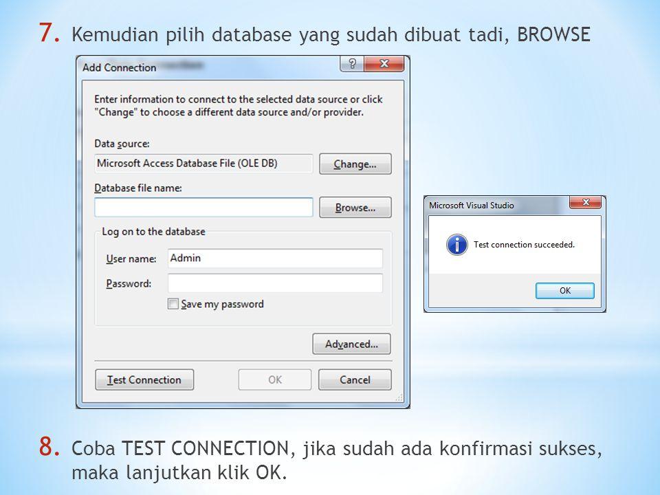 Kemudian pilih database yang sudah dibuat tadi, BROWSE