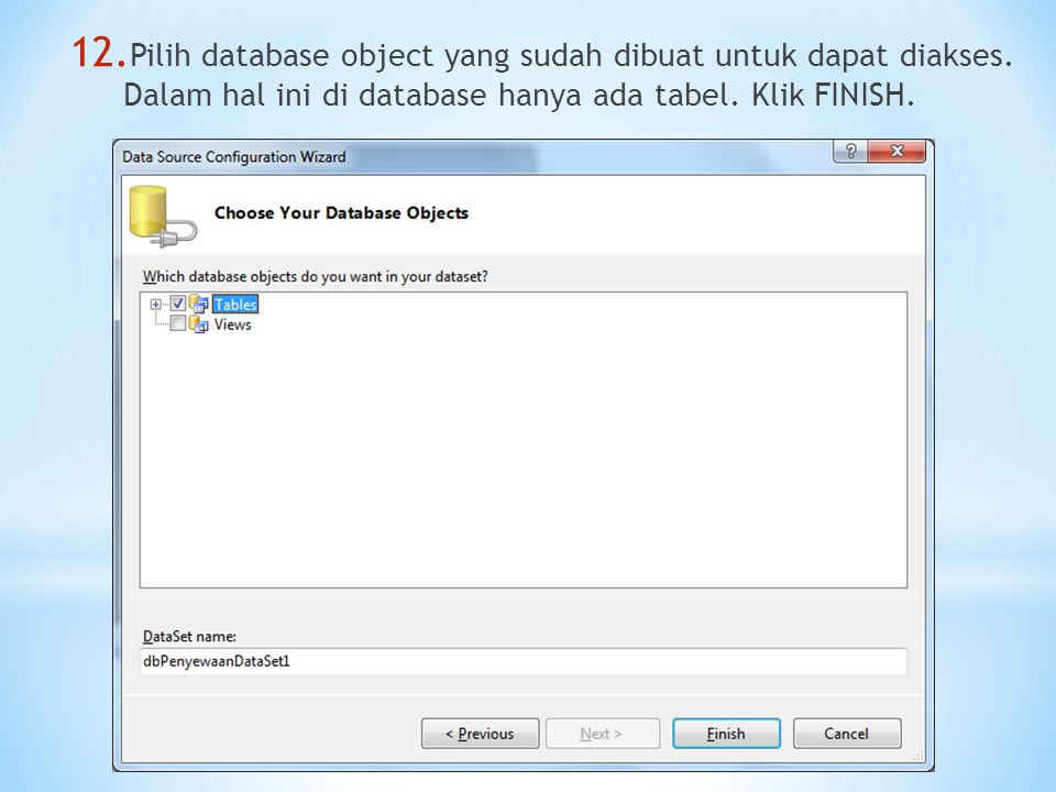 Pilih database object yang sudah dibuat untuk dapat diakses