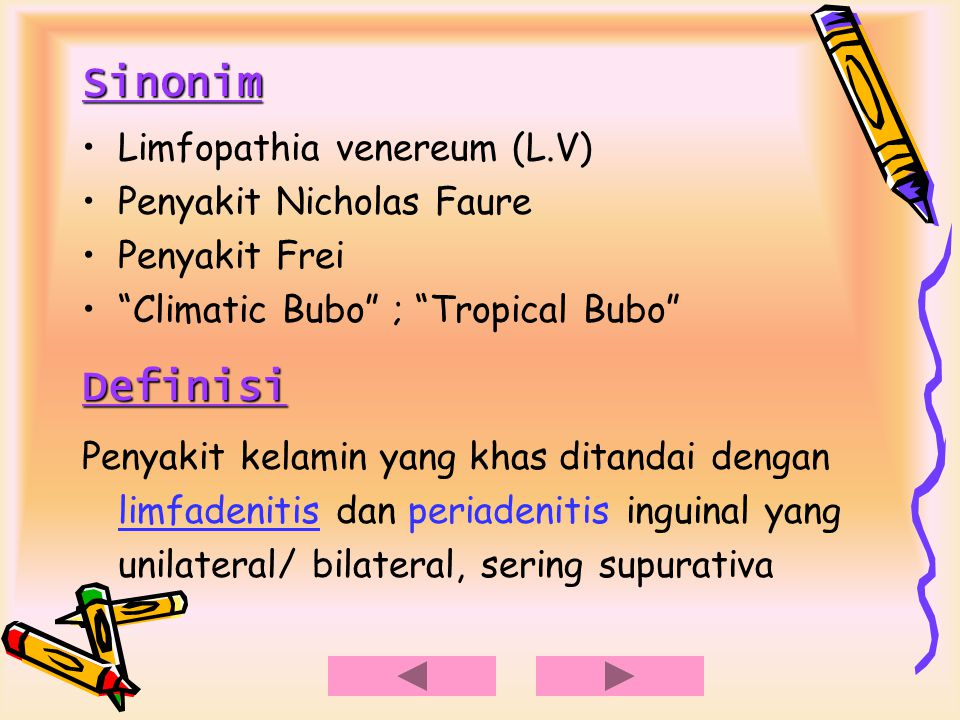Sinonim Definisi Limfopathia venereum (L.V) Penyakit Nicholas Faure
