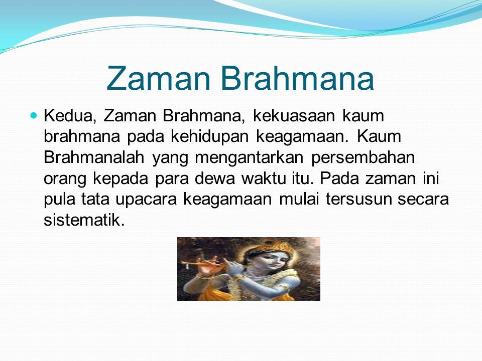 Zaman Brahmana
