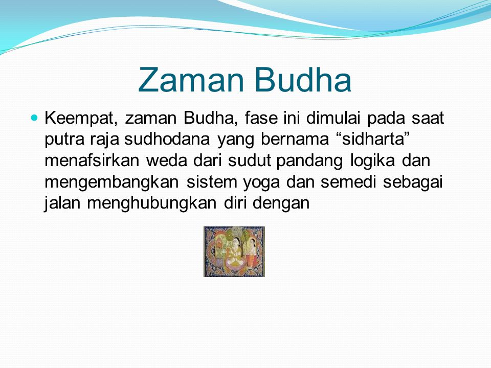 Zaman Budha