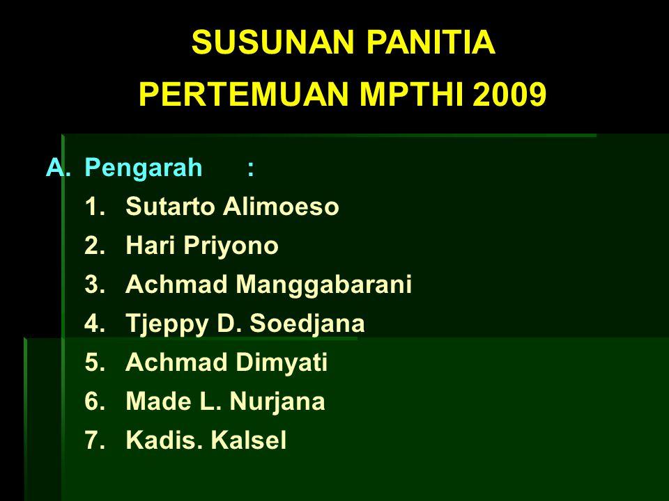 SUSUNAN PANITIA PERTEMUAN MPTHI 2009