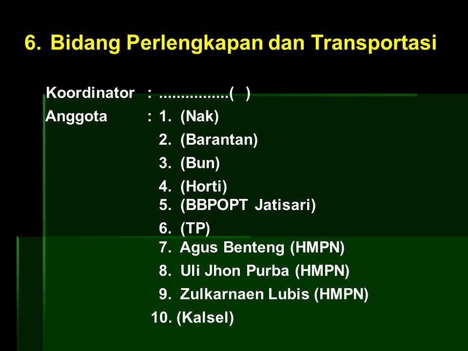 6. Bidang Perlengkapan dan Transportasi