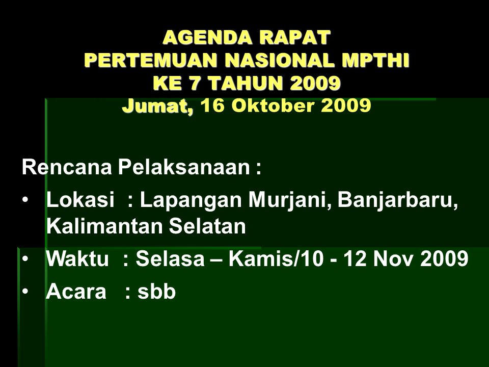 Lokasi : Lapangan Murjani, Banjarbaru, Kalimantan Selatan