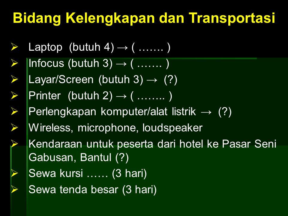 Bidang Kelengkapan dan Transportasi