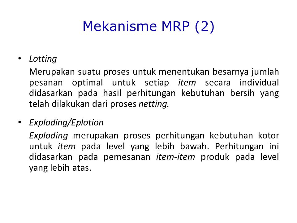 Mekanisme MRP (2) Lotting